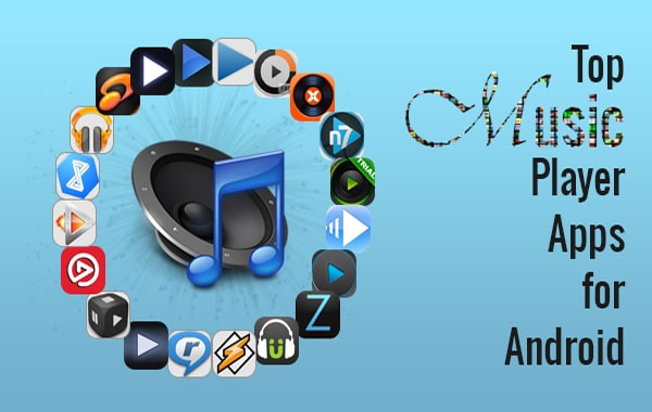 Top-Best-Music-Player-Apps-for-Android