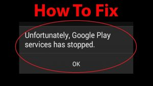 how-to-fix-google-play-services-has-stopped-working-error