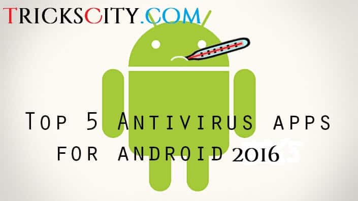Top-5-Antivirus-apps-for-android-2016