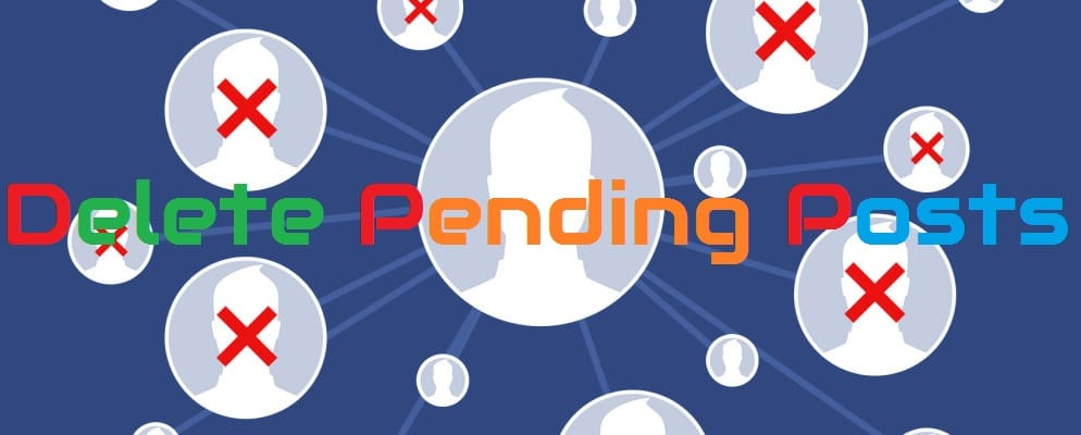 delete-all-pending-posts-on-facebook-groups