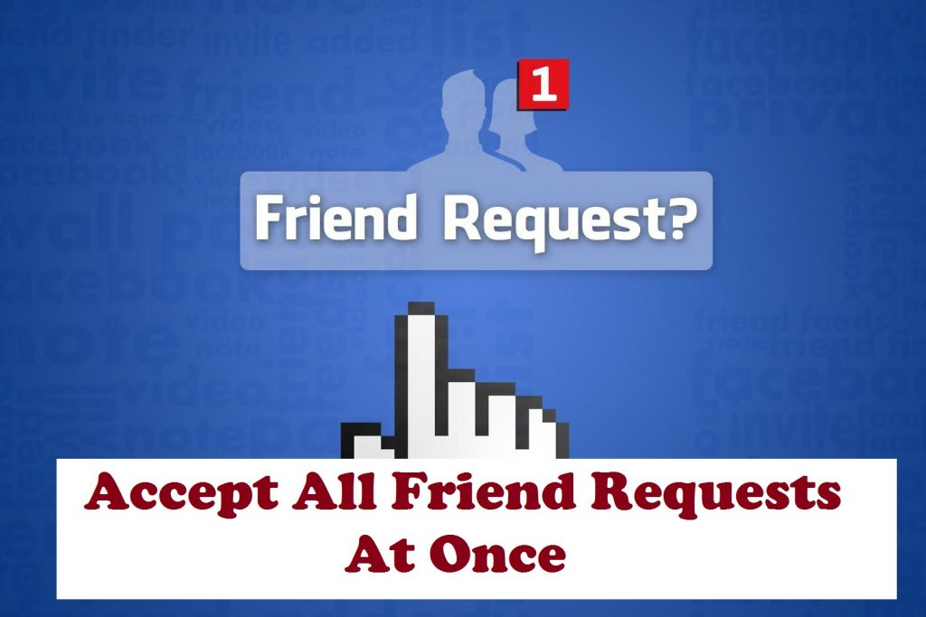 accept-all-friend-requests-at-once