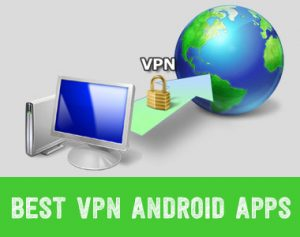 Best-VPN-Android-Apps