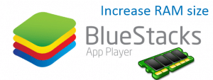 How To Increase Size Of RAM In BlueStacks App Player