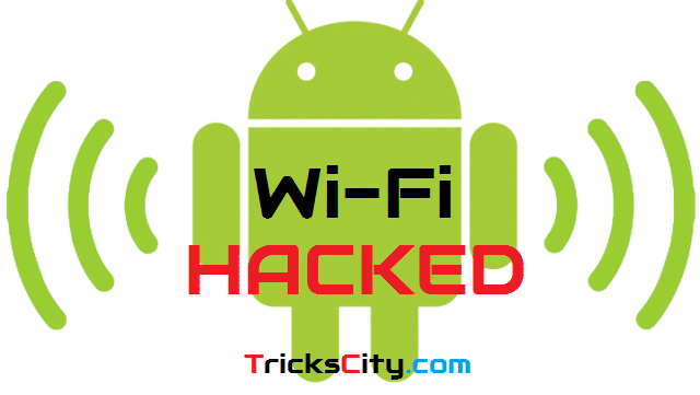How To Hack Any WiFi Using Android Phone (Top 5 Apps)