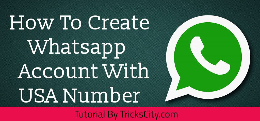 Create Whatsapp Account With USA +1 Number (*Working Method)