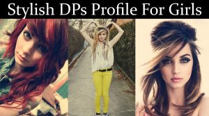 stylish girls picture dps