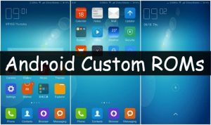 best-android-custom-roms