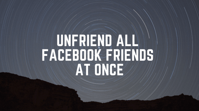 unfriend-all-facebook-friends-at-once