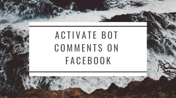 activate-bot-comment-on-facebook
