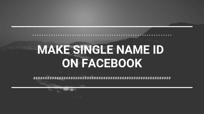 make-single-name-id-on-facebook