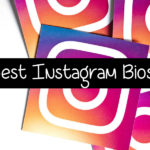 500+ Best Bios For Instagram: (Creative, Cool, Attitude, Cute, Funny)