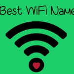 500+ Best WiFi Names Of All Times For Your Router