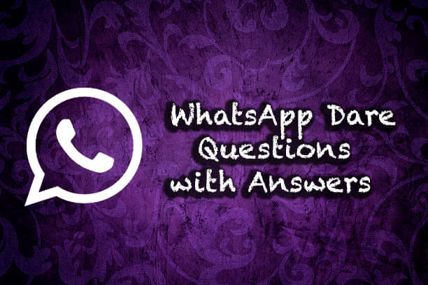 Latest Whatsapp Dare Messages 2018 Games Questions