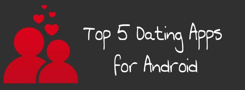 Top 5 online dating apps