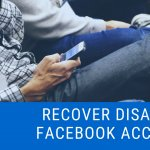 How To Recover Disabled Facebook Account